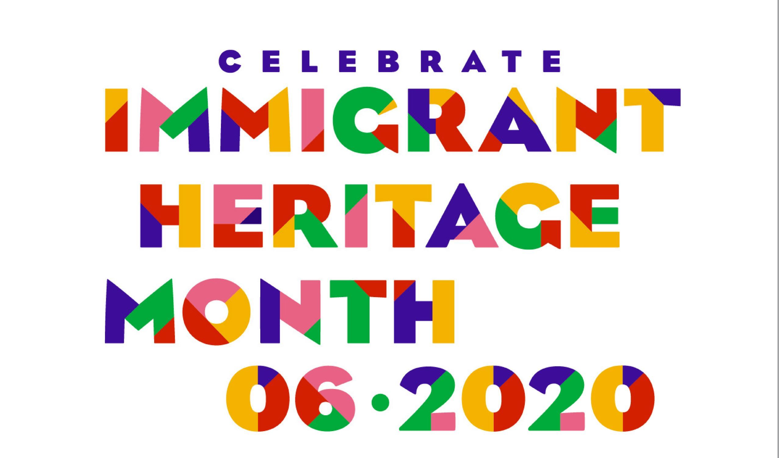 Immigrant Heritage Month 2020